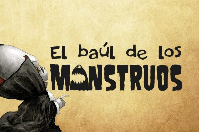 El Baúl de los Monstruos