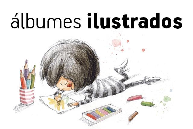 Álbumes Ilustrados en castellano