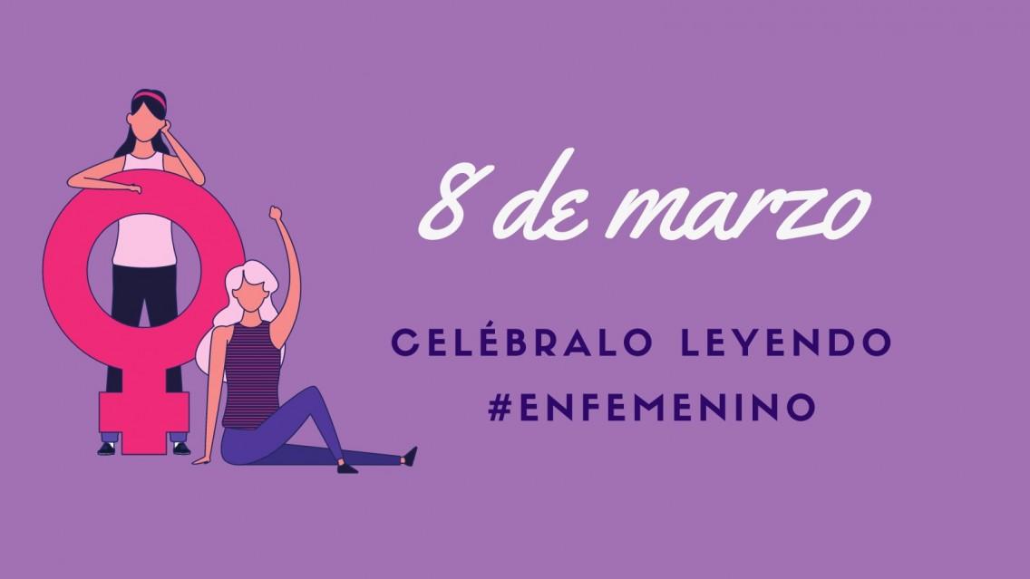 8 de marzo, Día de la Mujer: ¡celébralo leyendo!